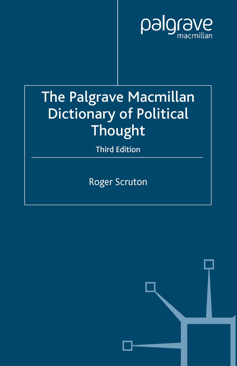 Scruton, Roger - The Palgrave Macmillan Dictionary of Political Thought, ebook