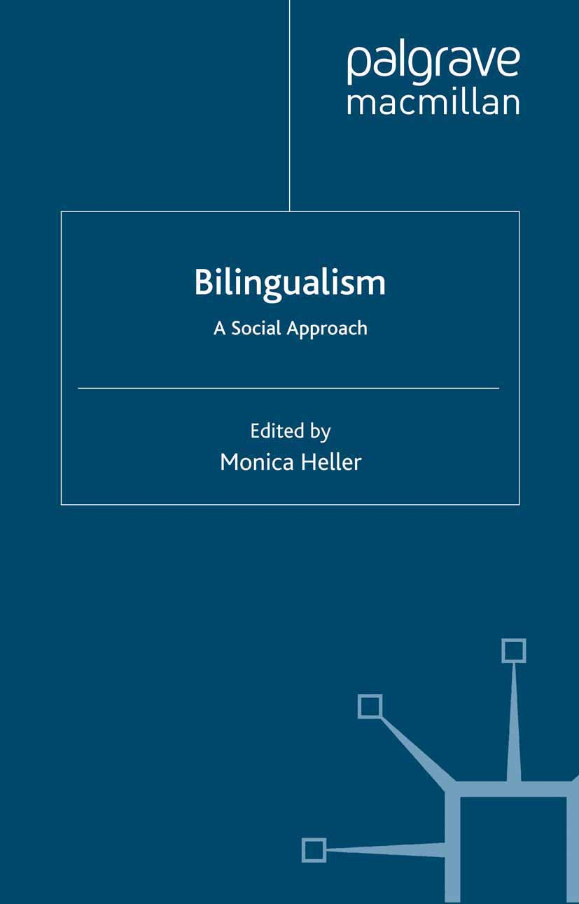 Heller, Monica - Bilingualism: A Social Approach, ebook
