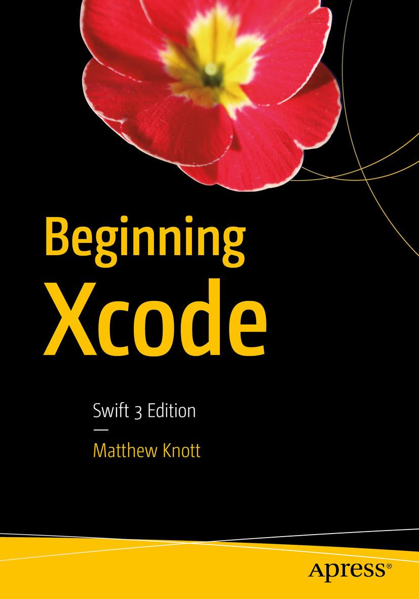 Knott, Matthew - Beginning Xcode, ebook