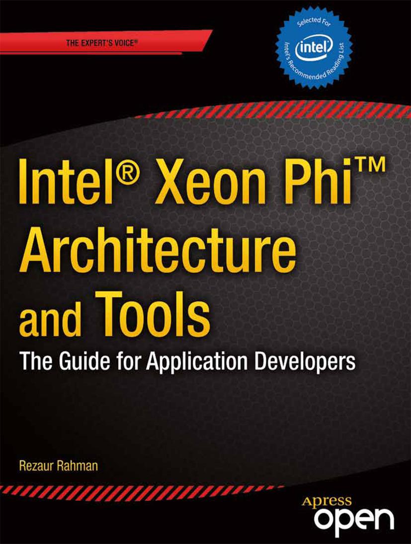 Rahman, Rezaur - Intel® Xeon Phi™ Coprocessor Architecture and Tools, ebook