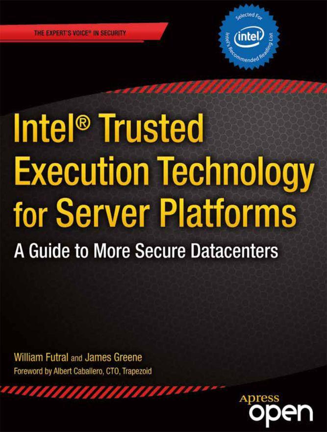 Futral, William - Intel<Superscript>®</Superscript> Trusted Execution Technology for Server Platforms, ebook