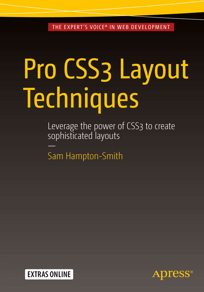 Hampton-Smith, Sam - Pro CSS3 Layout Techniques, ebook