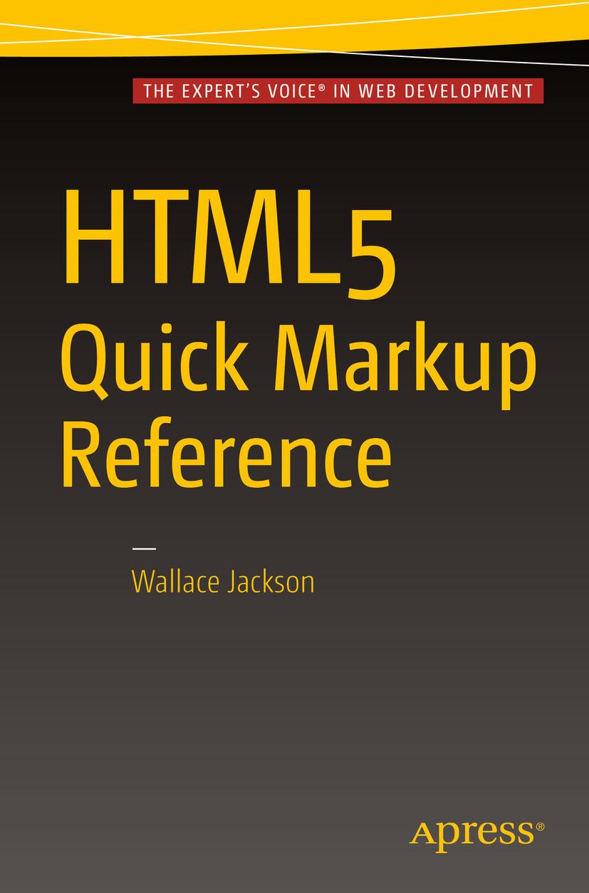 Jackson, Wallace - HTML5 Quick Markup Reference, e-bok