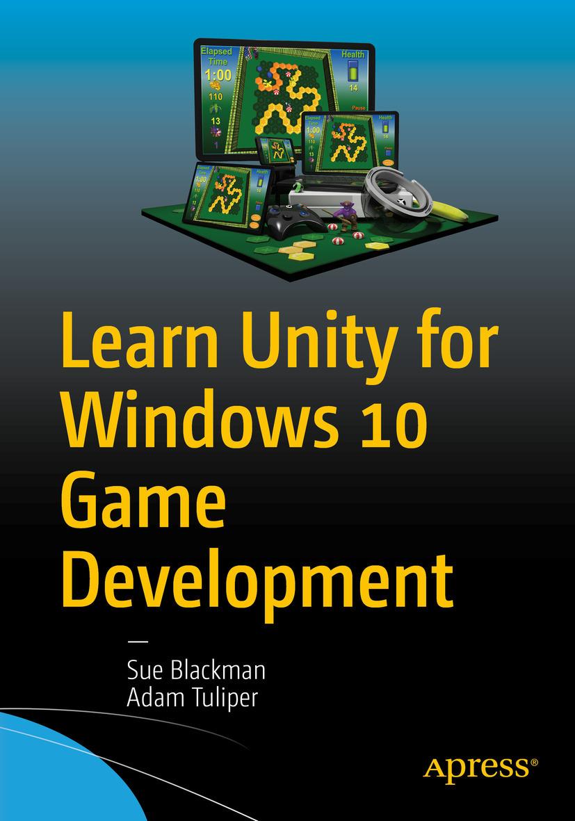 Blackman, Sue - Learn Unity for Windows 10 Game Development, ebook