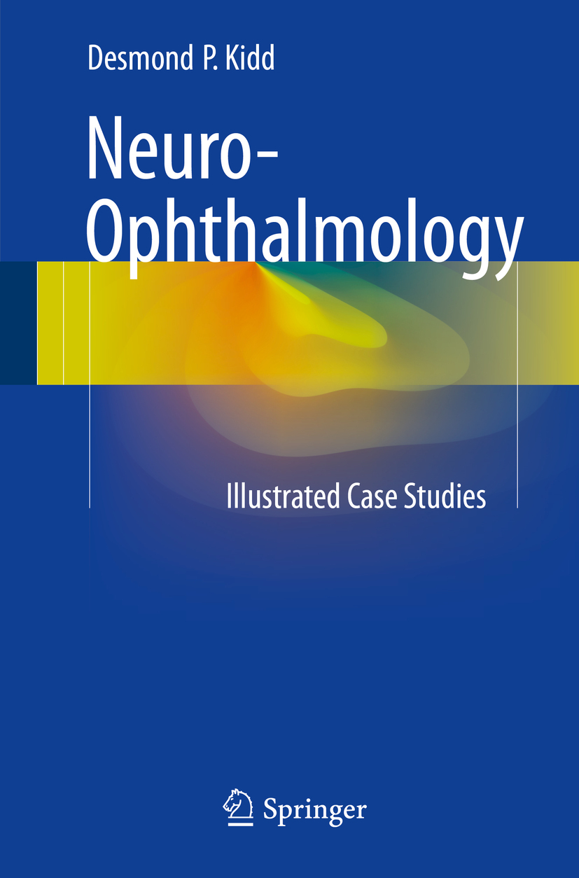 Kidd, Desmond P. - Neuro-Ophthalmology, ebook