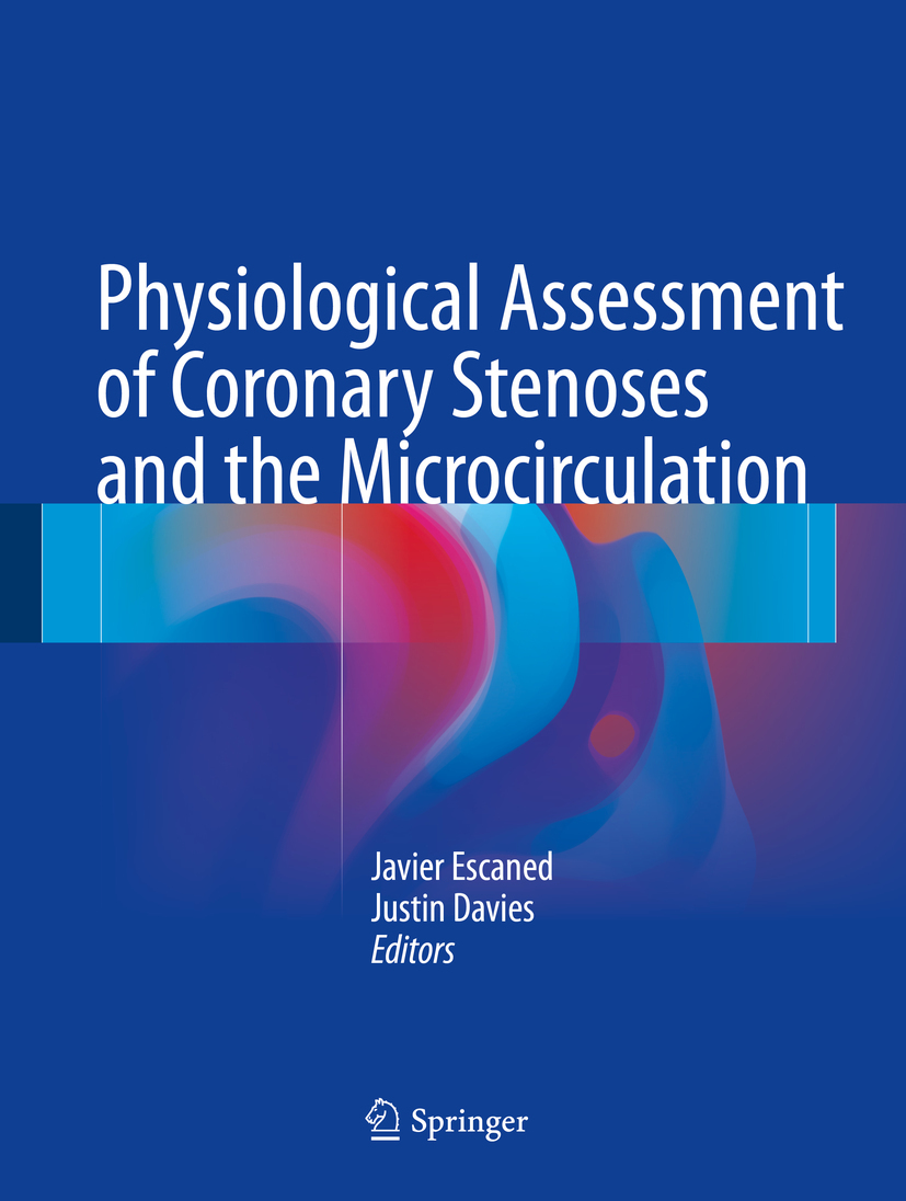 Davies, Justin - Physiological Assessment of Coronary Stenoses and the Microcirculation, ebook