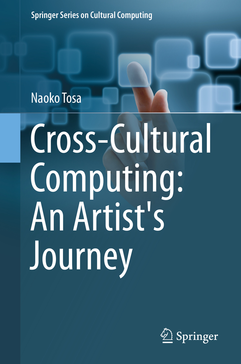 Tosa, Naoko - Cross-Cultural Computing: An Artist's Journey, ebook