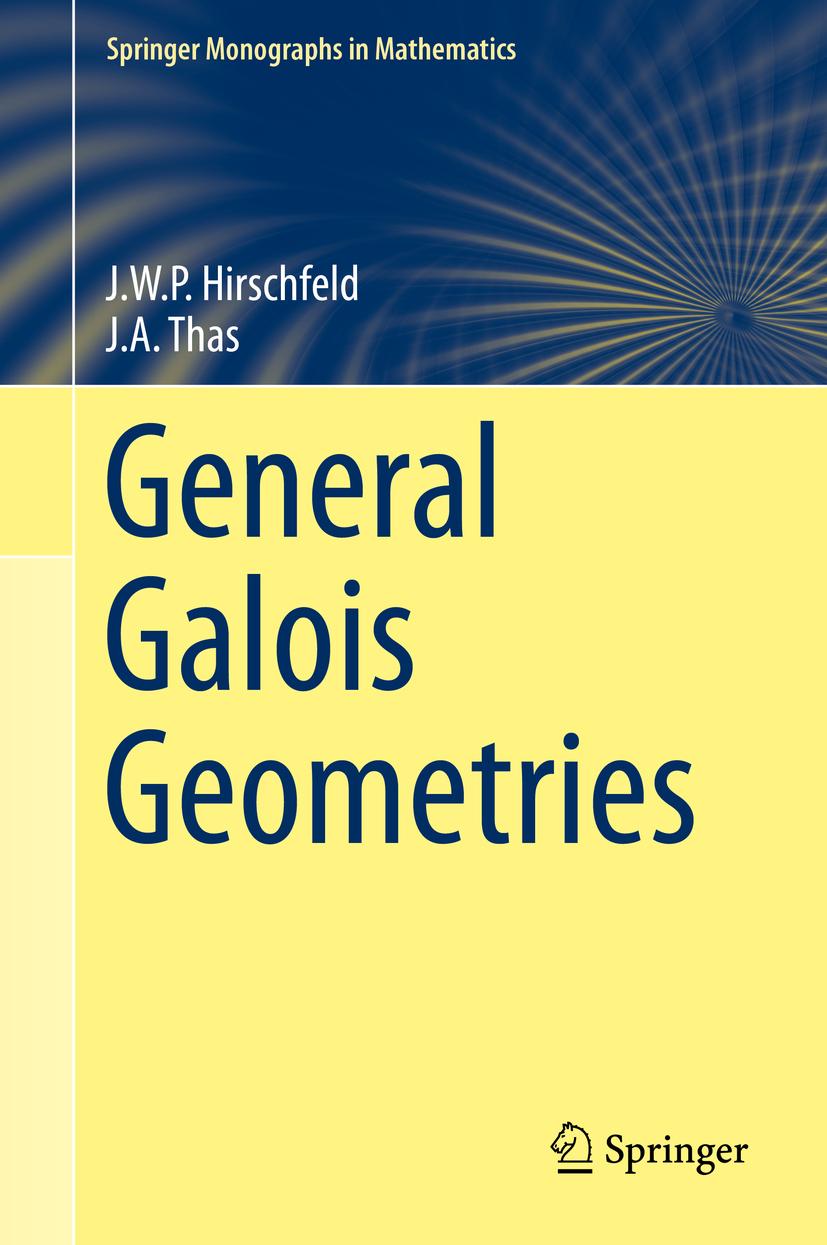 Hirschfeld, J.W.P - General Galois Geometries, ebook