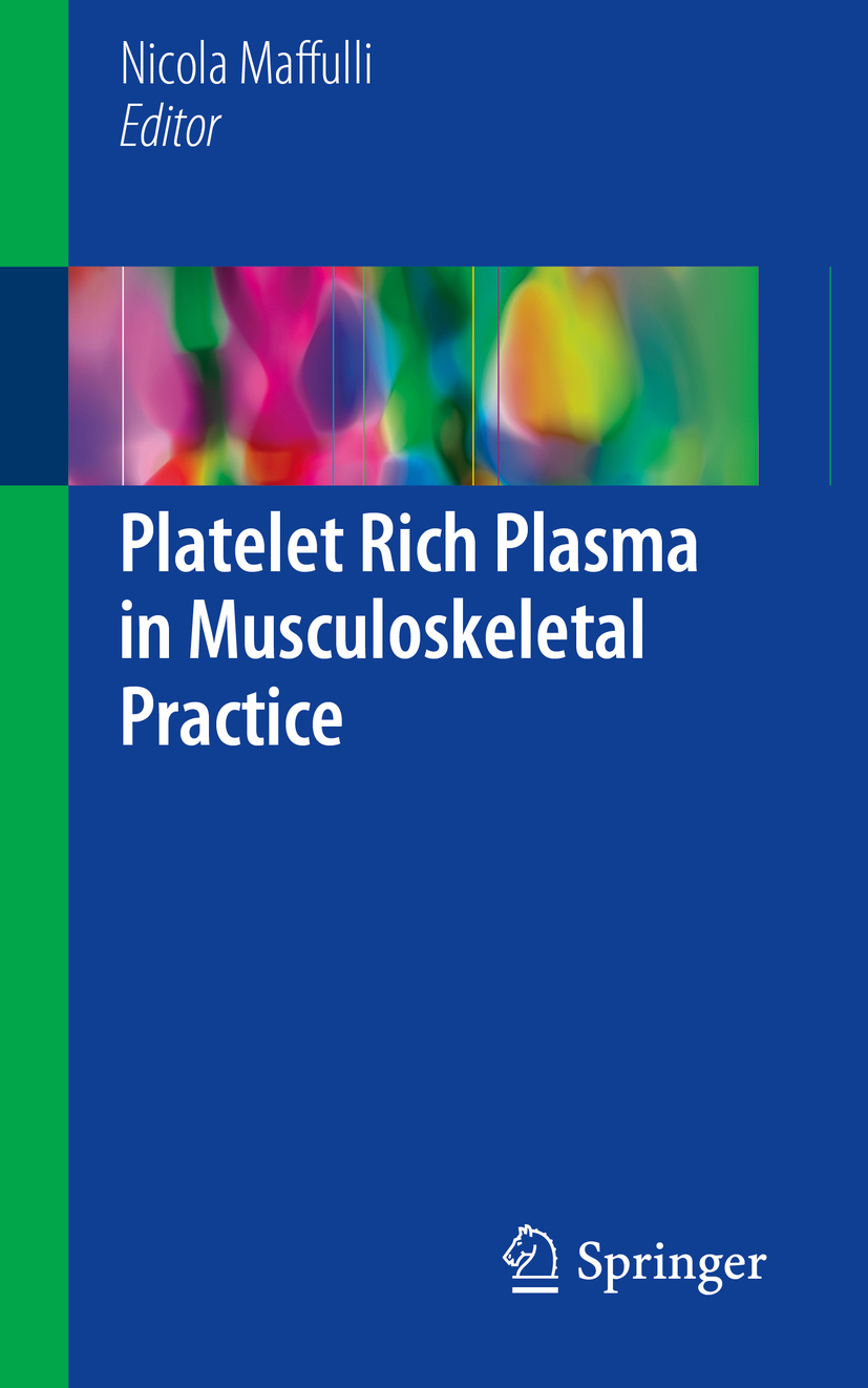 Maffulli, Nicola - Platelet Rich Plasma in Musculoskeletal Practice, ebook