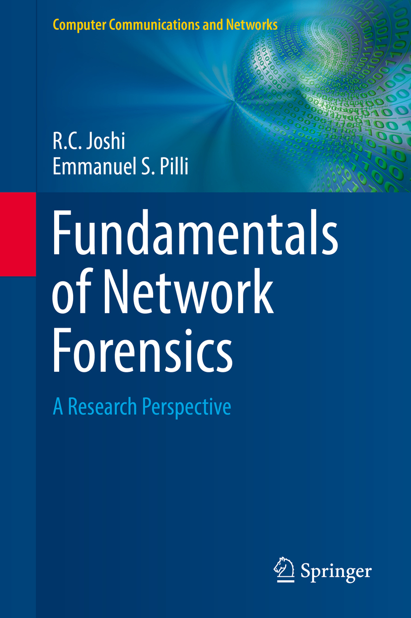 Joshi, R.C. - Fundamentals of Network Forensics, ebook