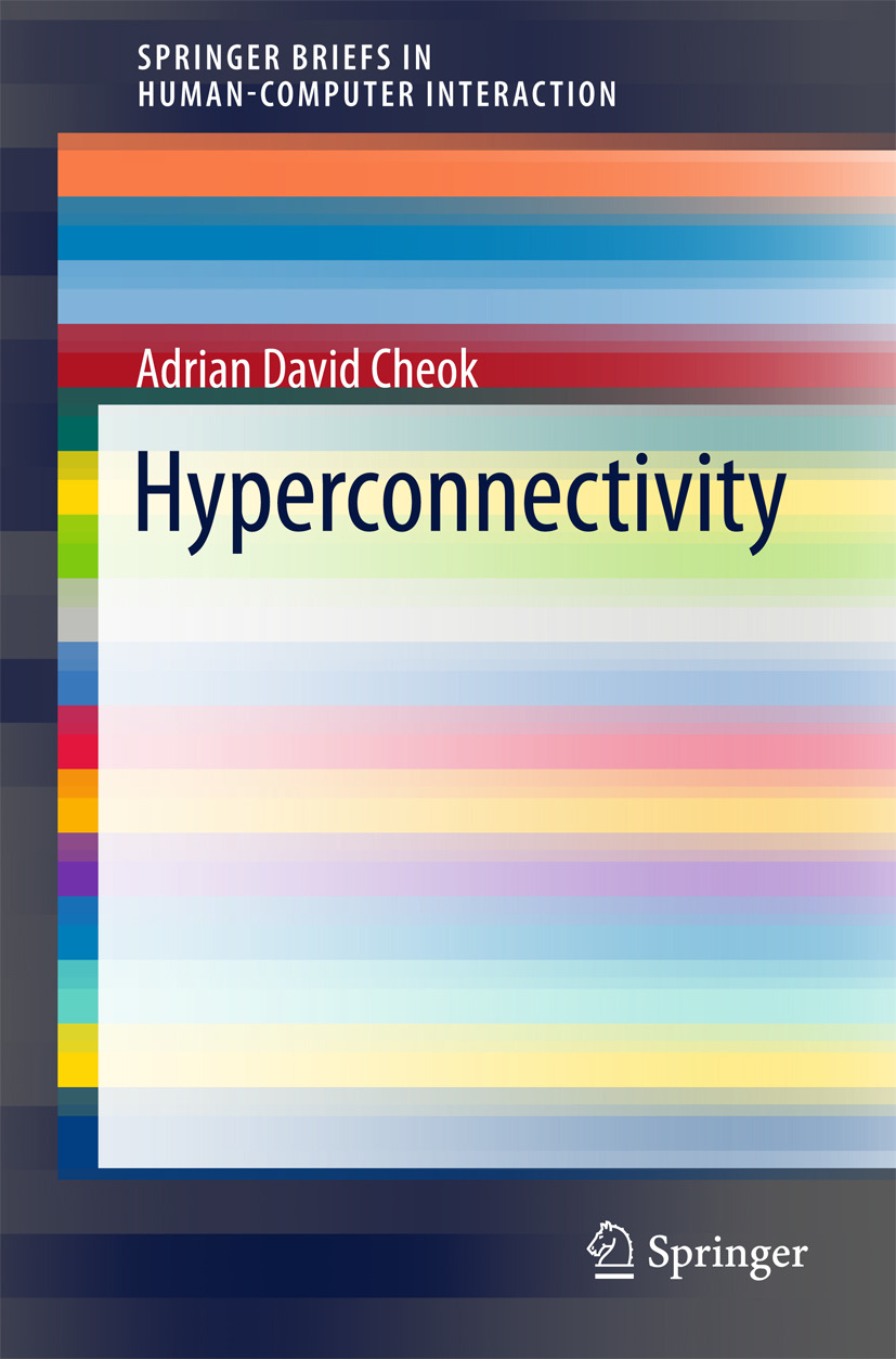 Cheok, Adrian David - Hyperconnectivity, ebook