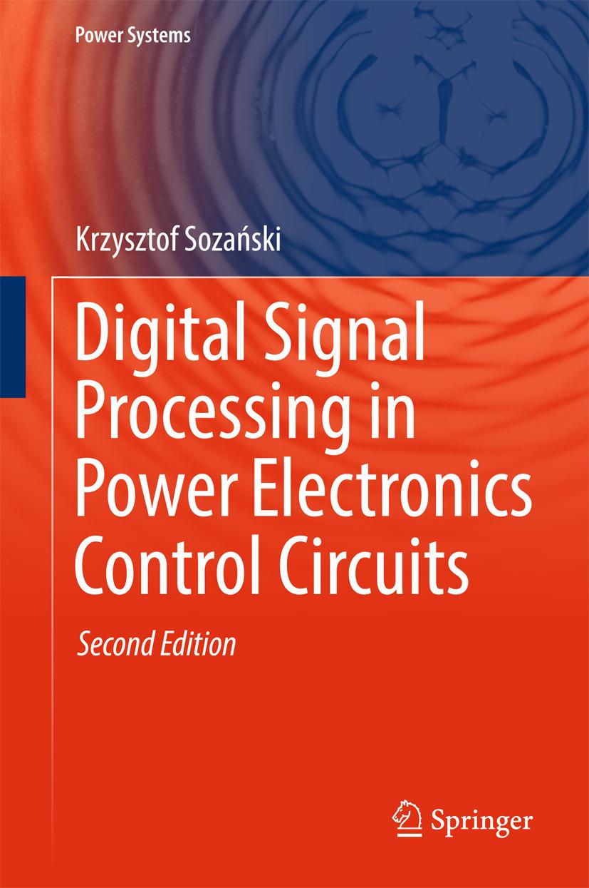Sozański, Krzysztof - Digital Signal Processing in Power Electronics Control Circuits, ebook