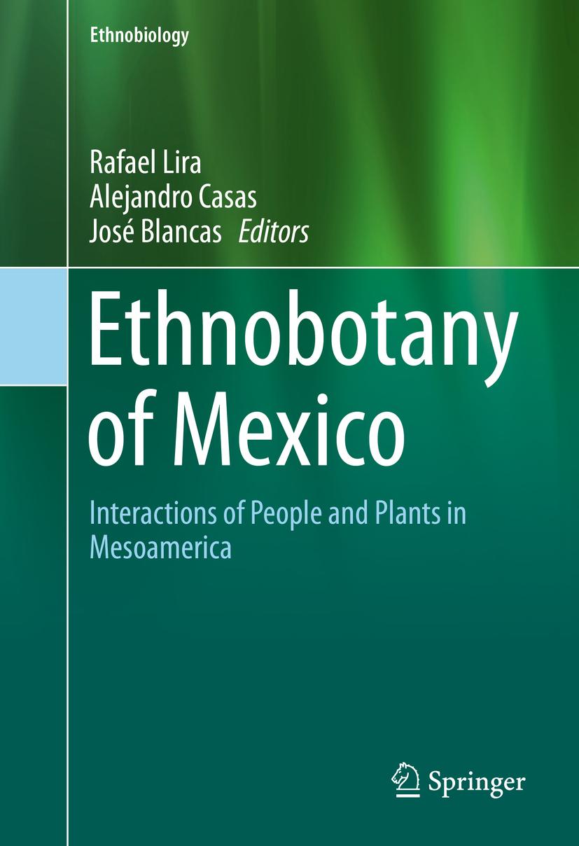 Blancas, José - Ethnobotany of Mexico, ebook