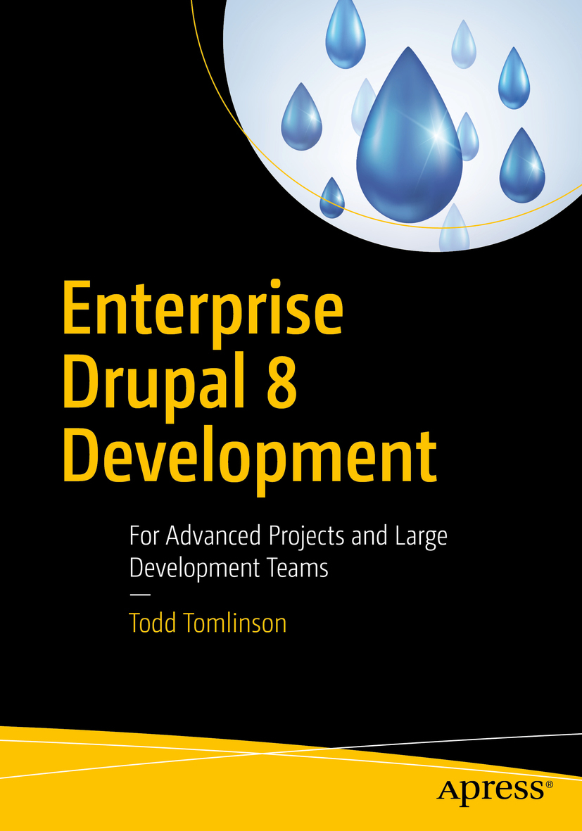 Tomlinson, Todd - Enterprise Drupal 8 Development, ebook
