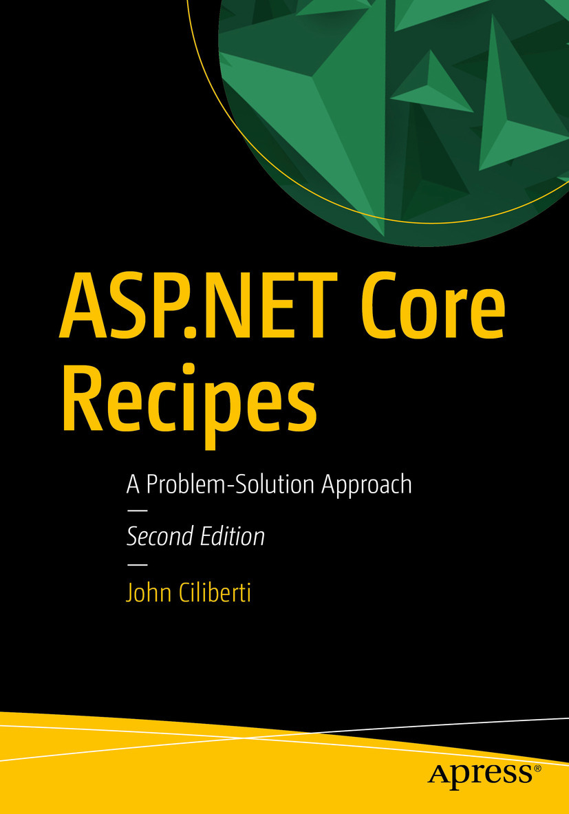 Ciliberti, John - ASP.NET Core Recipes, ebook