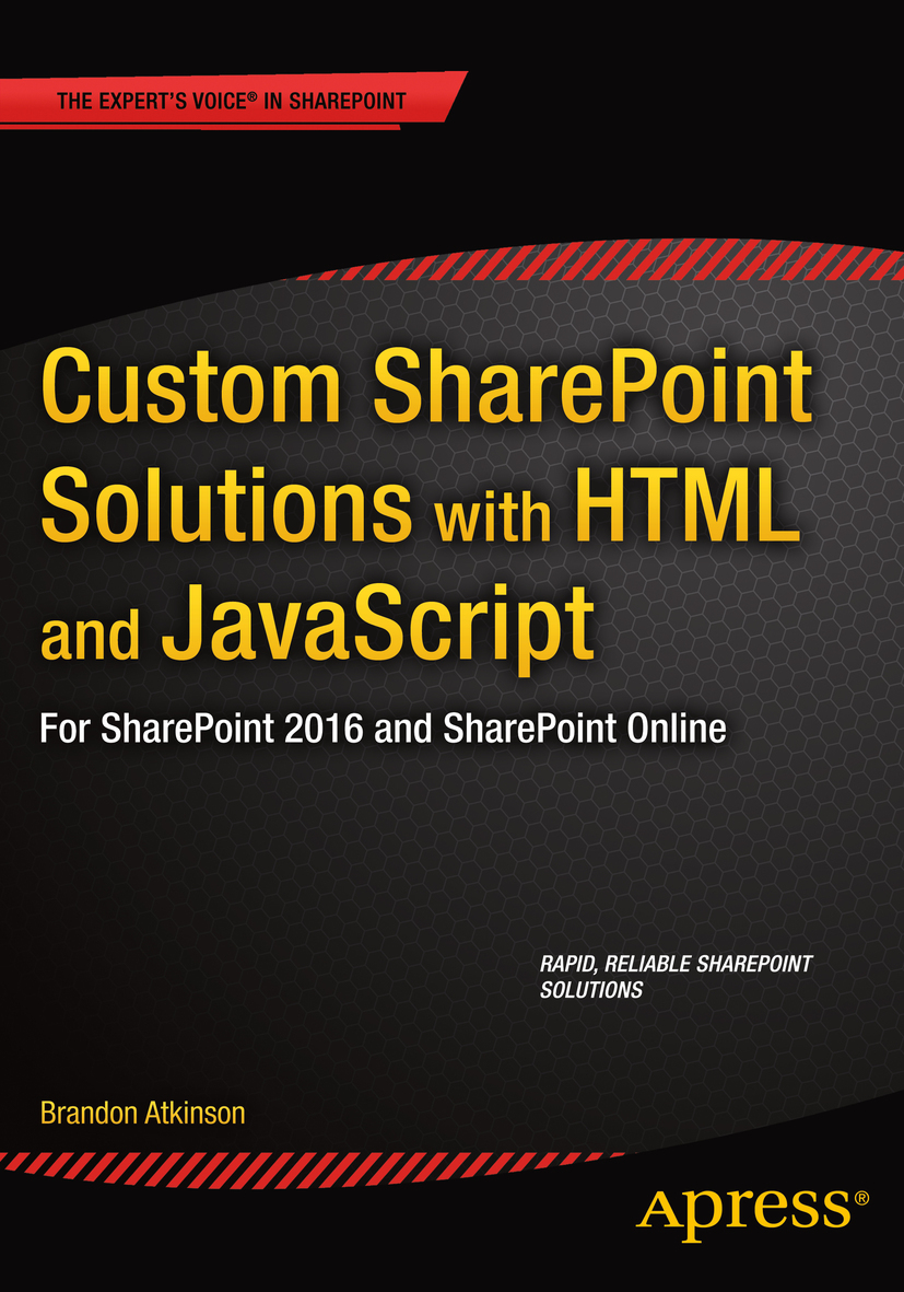 Atkinson, Brandon - Custom SharePoint Solutions with HTML and JavaScript, ebook