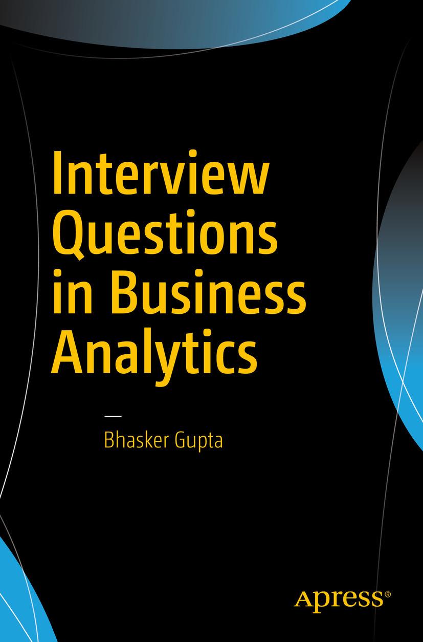 Gupta, Bhasker - Interview Questions in Business Analytics, ebook