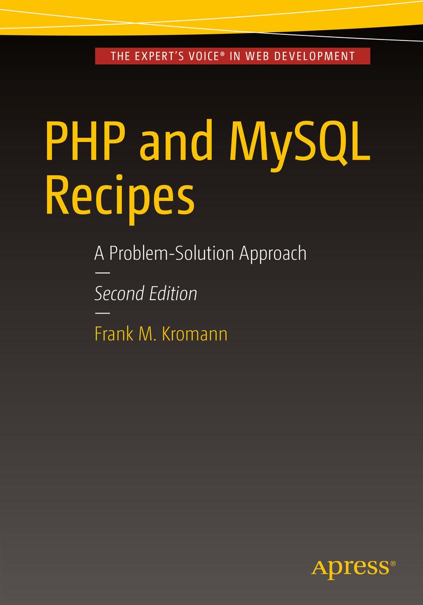 Kromann, Frank M. - PHP and MySQL Recipes, ebook