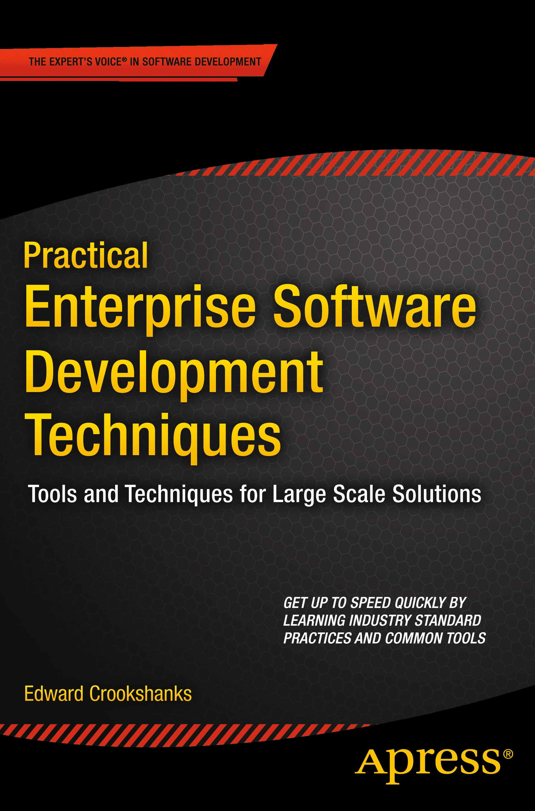 Crookshanks, Edward - Practical Enterprise Software Development Techniques, ebook