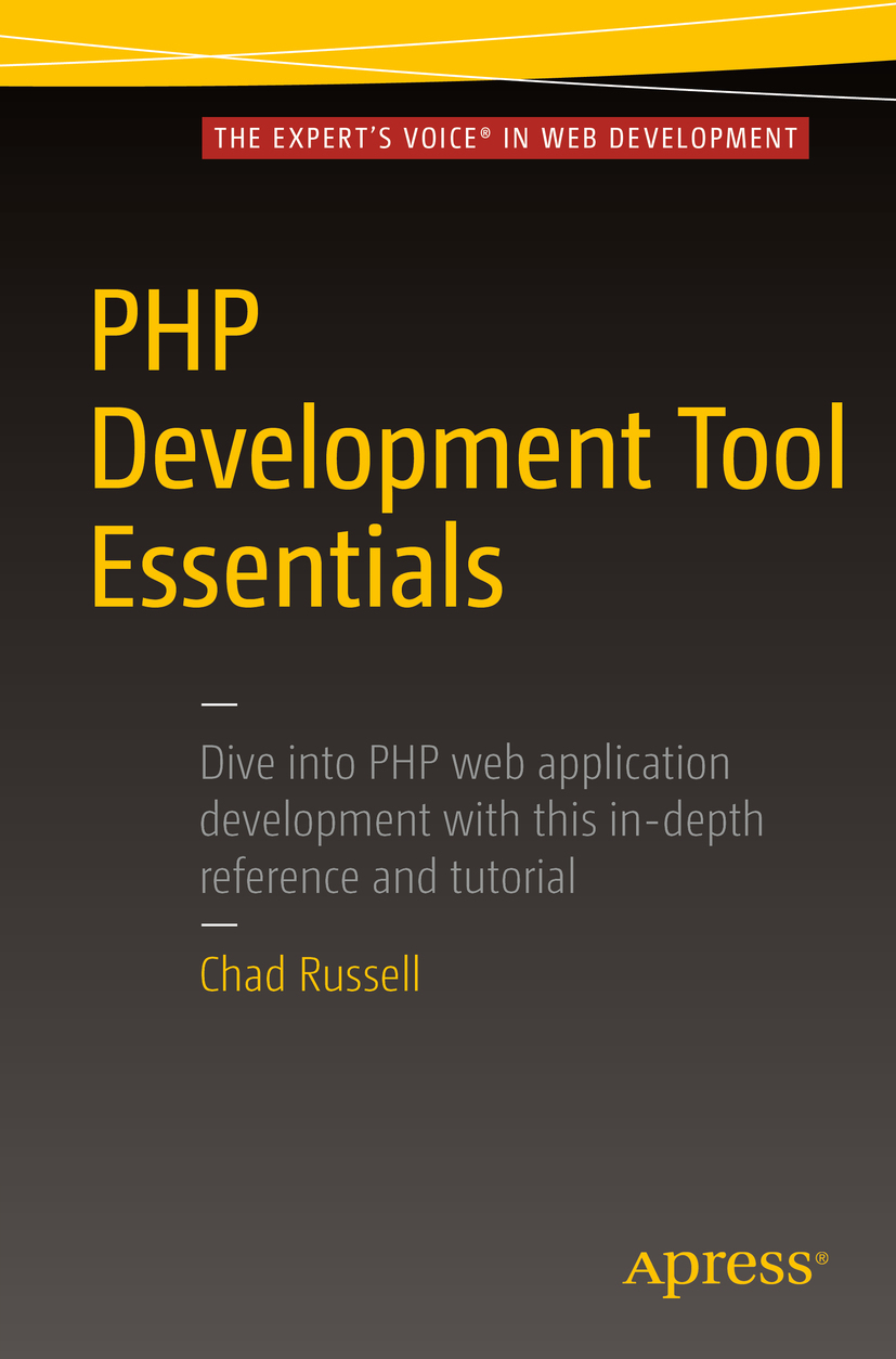 Russell, Chad - PHP Development Tool Essentials, ebook