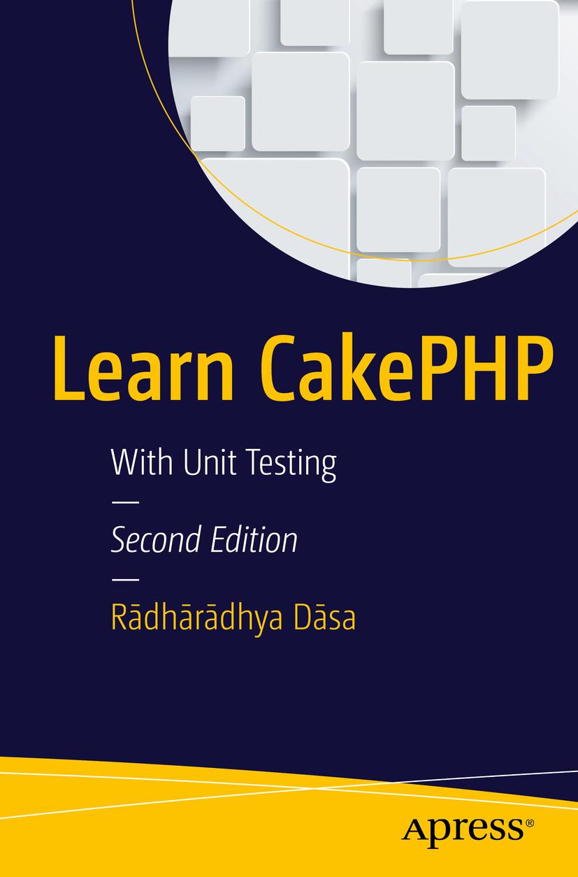 Dāsa, Rādhārādhya - Learn CakePHP, ebook