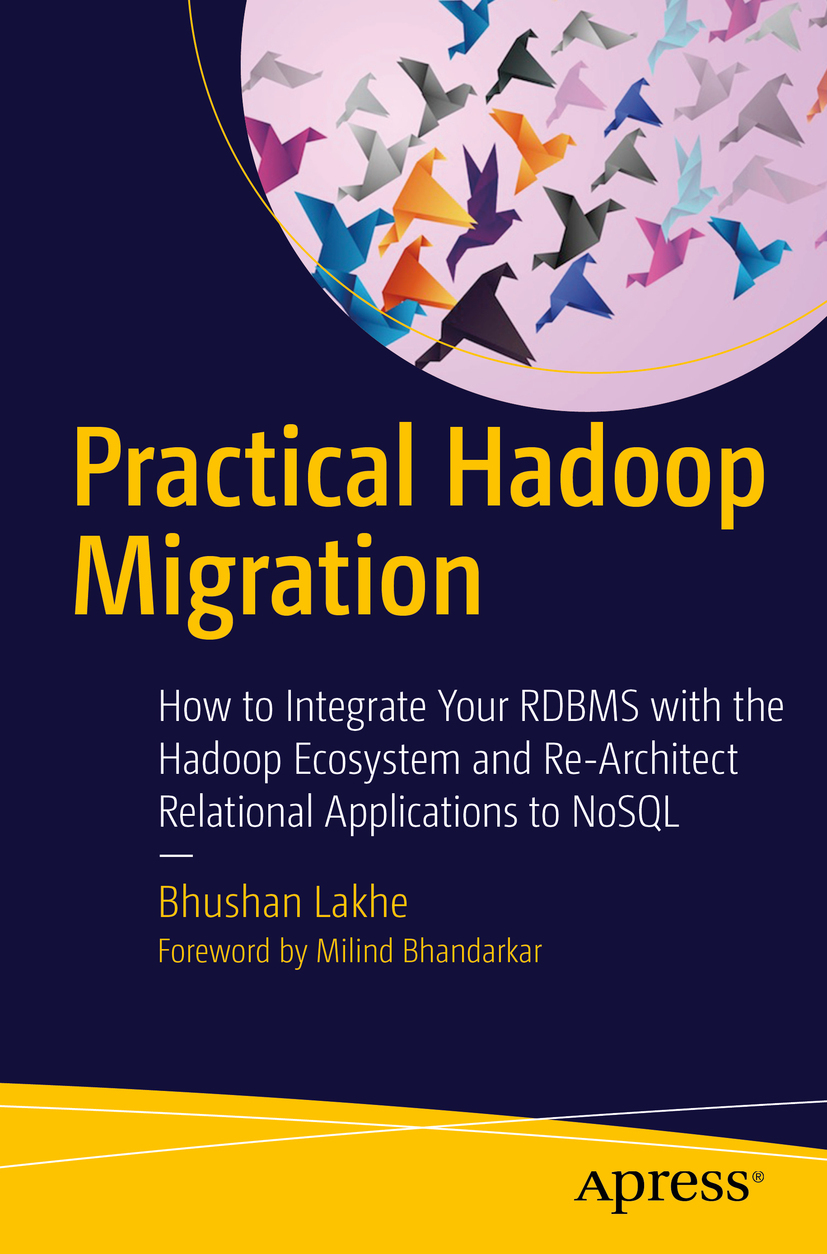 Lakhe, Bhushan - Practical Hadoop Migration, ebook