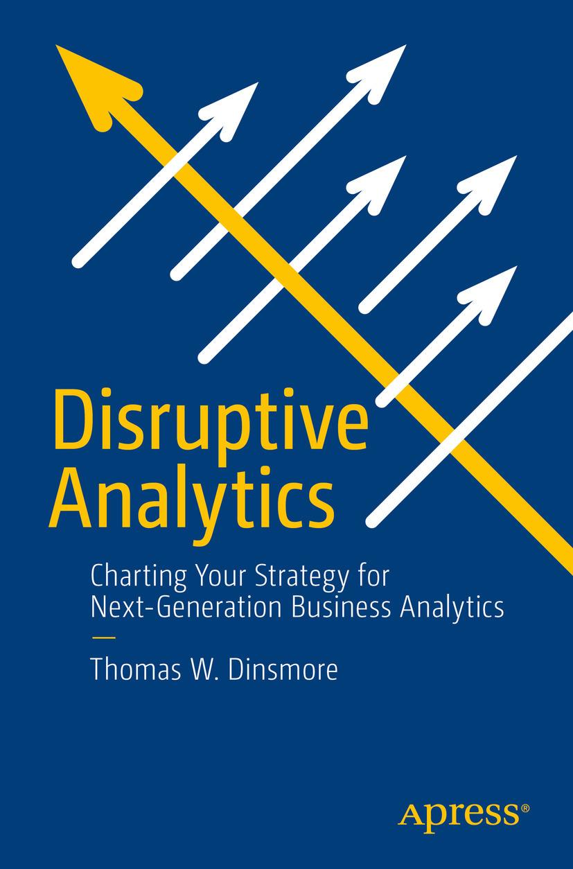 Dinsmore, Thomas W. - Disruptive Analytics, ebook