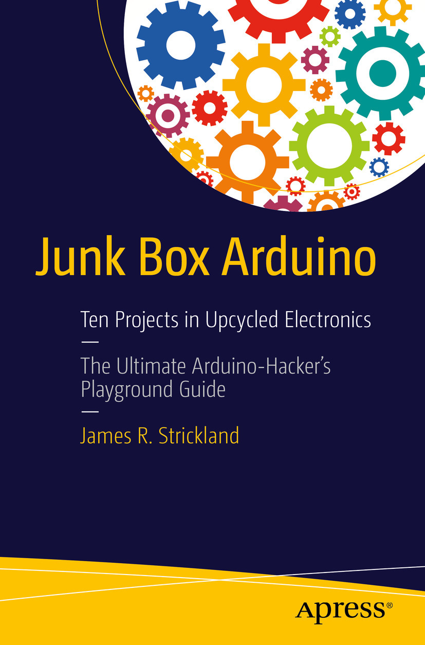 Strickland, James R. - Junk Box Arduino, ebook