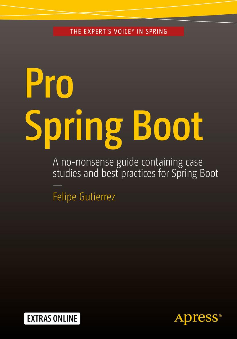 Gutierrez, Felipe - Pro Spring Boot, ebook