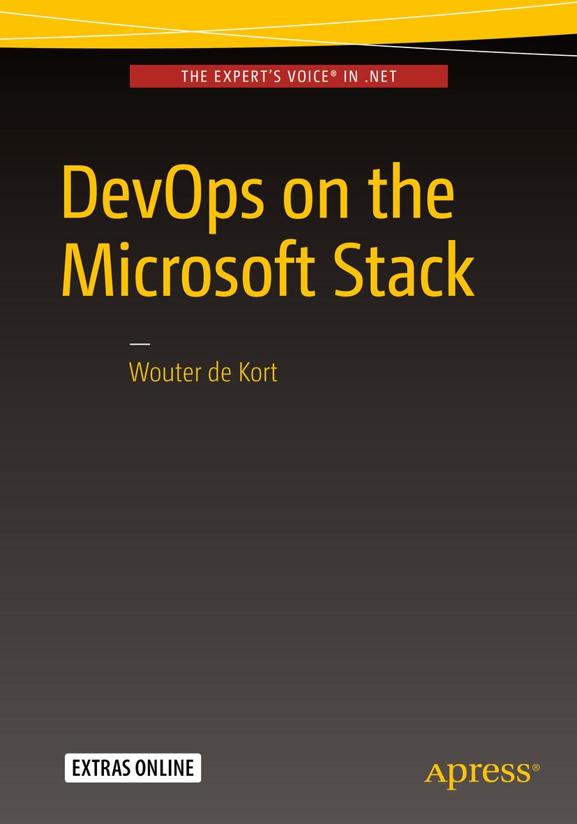 Kort, Wouter de - DevOps on the Microsoft Stack, ebook