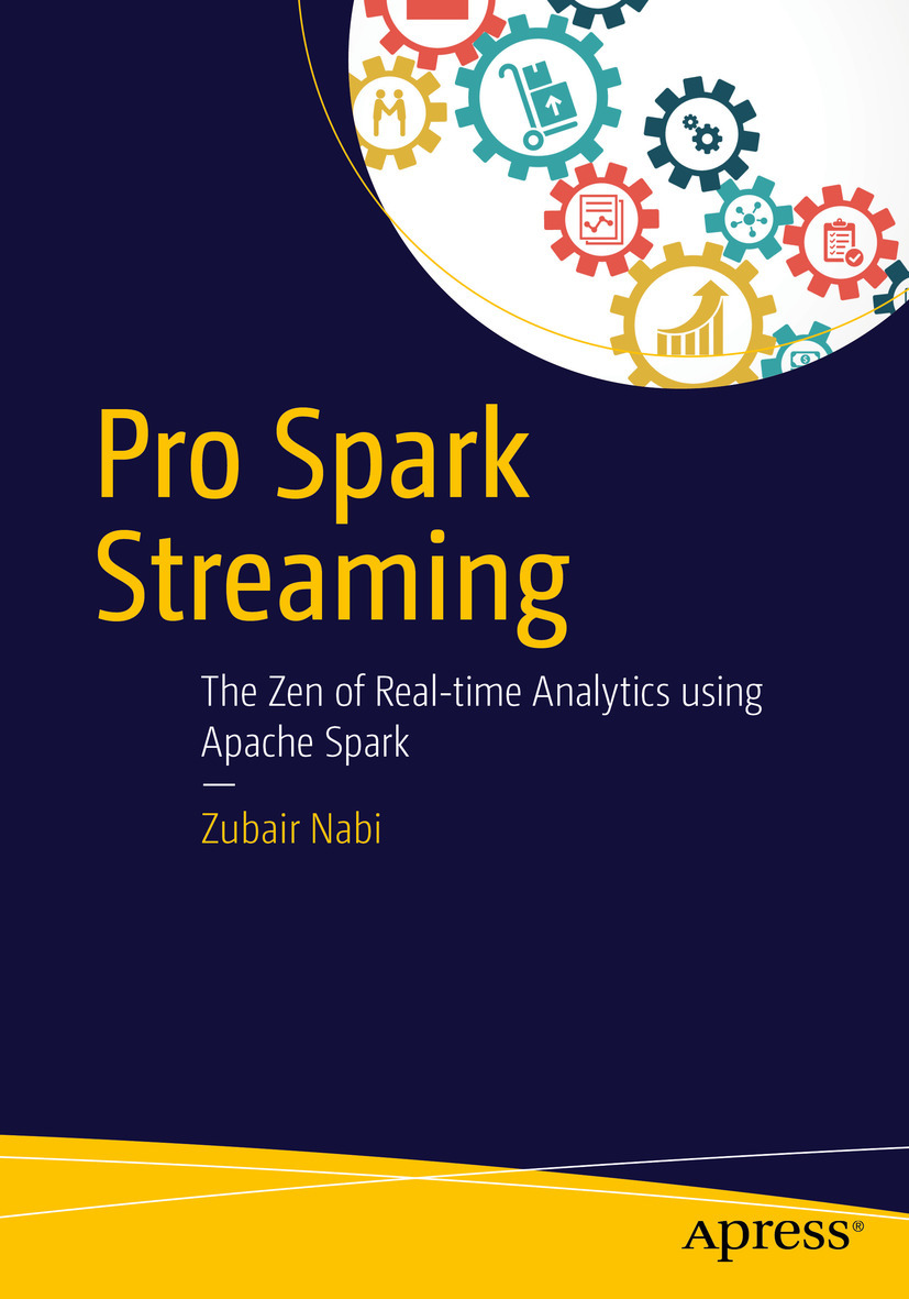 Nabi, Zubair - Pro Spark Streaming, ebook