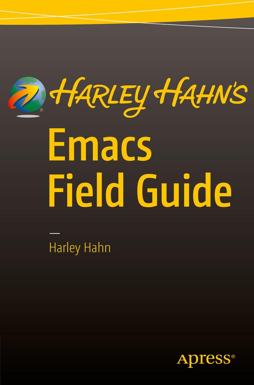 Hahn, Harley - Harley Hahn's Emacs Field Guide, ebook