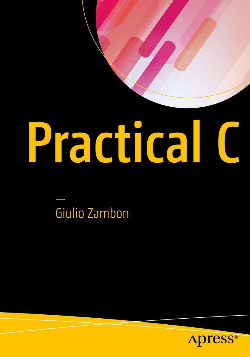 Zambon, Giulio - Practical C, ebook