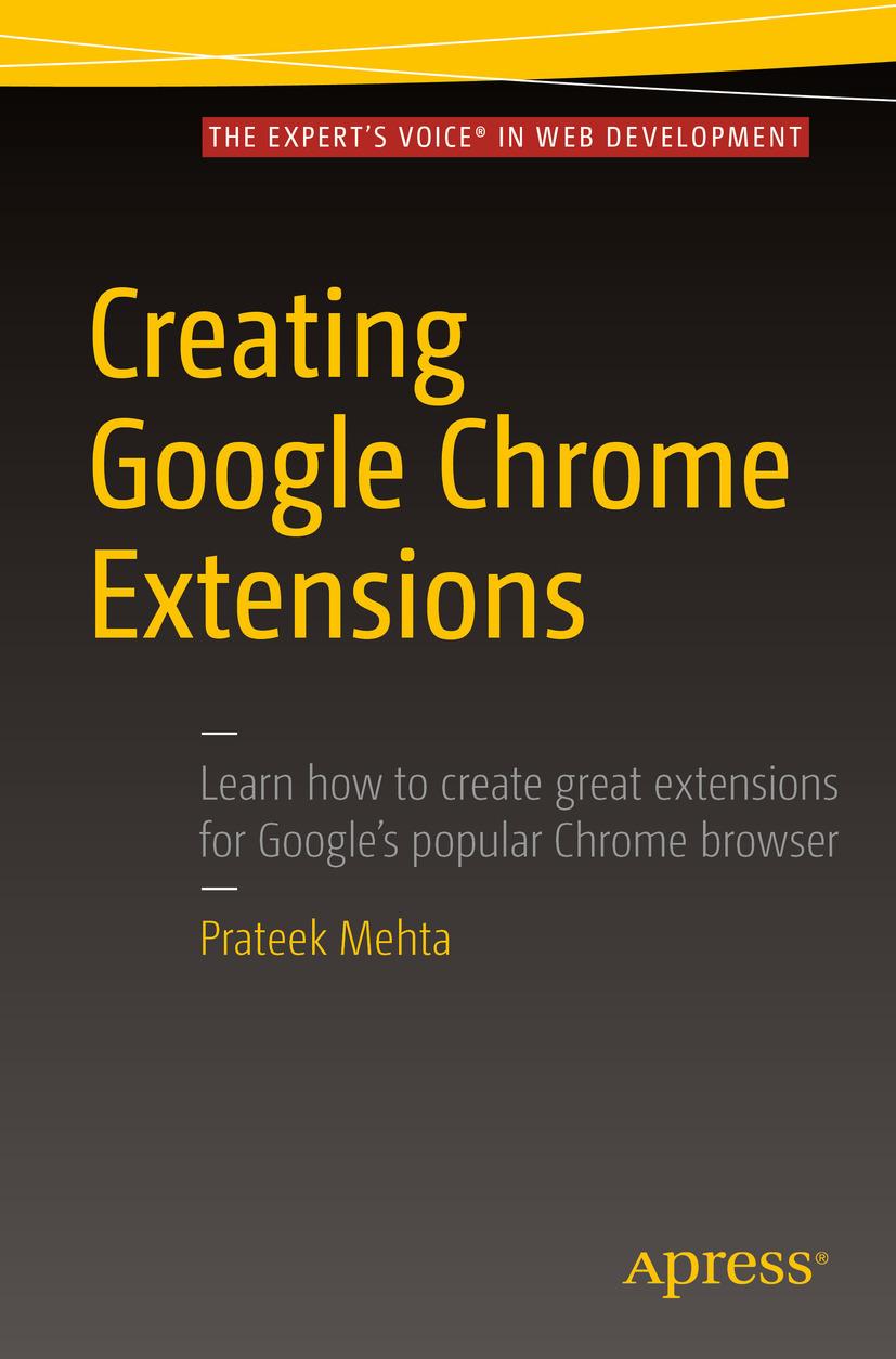 Mehta, Prateek - Creating Google Chrome Extensions, ebook