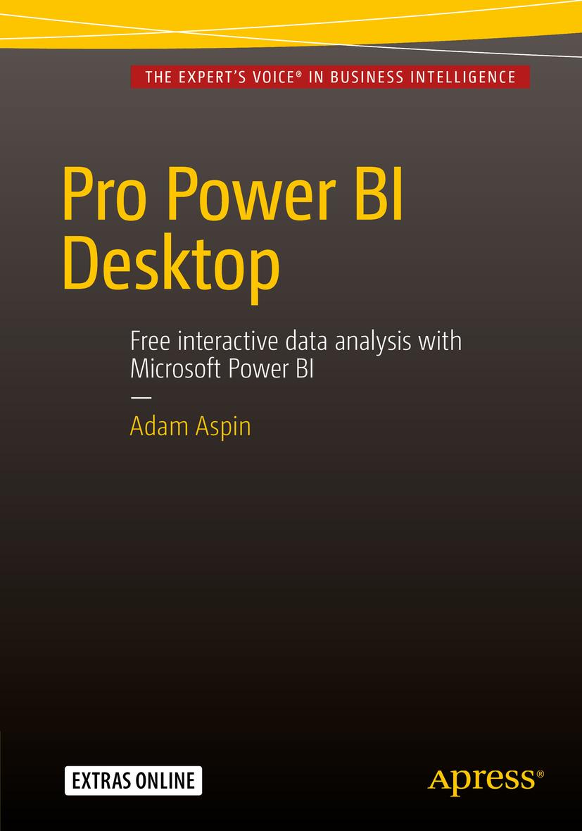 Aspin, Adam - Pro Power BI Desktop, ebook
