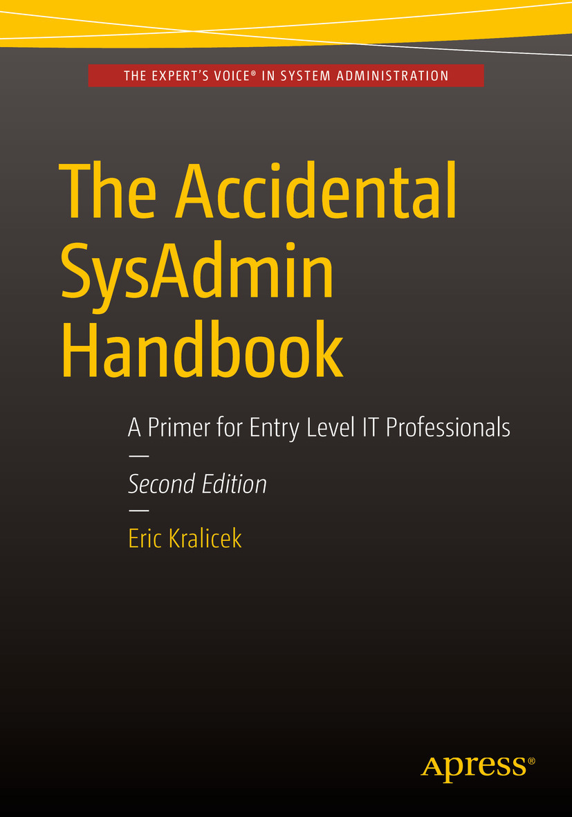 Kralicek, Eric - The Accidental SysAdmin Handbook, ebook