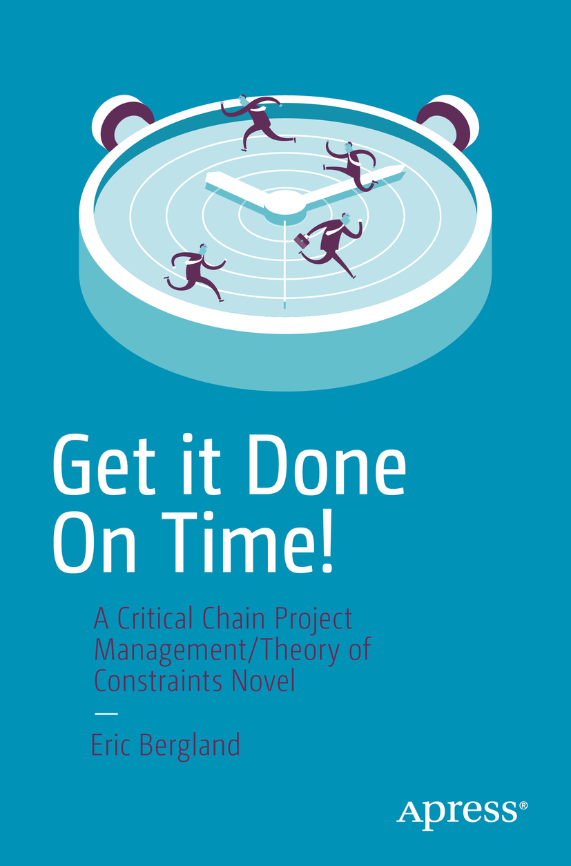 Bergland, Eric - Get it Done On Time!, ebook