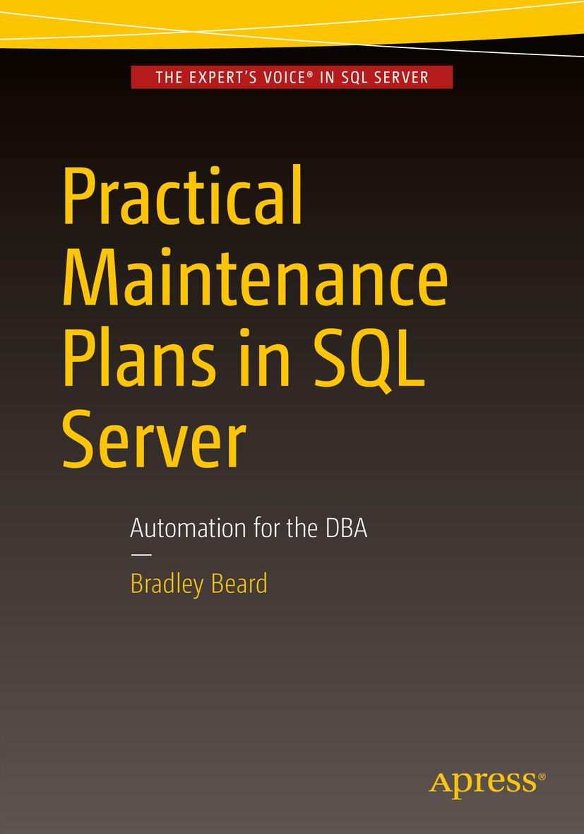 Beard, Bradley - Practical Maintenance Plans in SQL Server, ebook