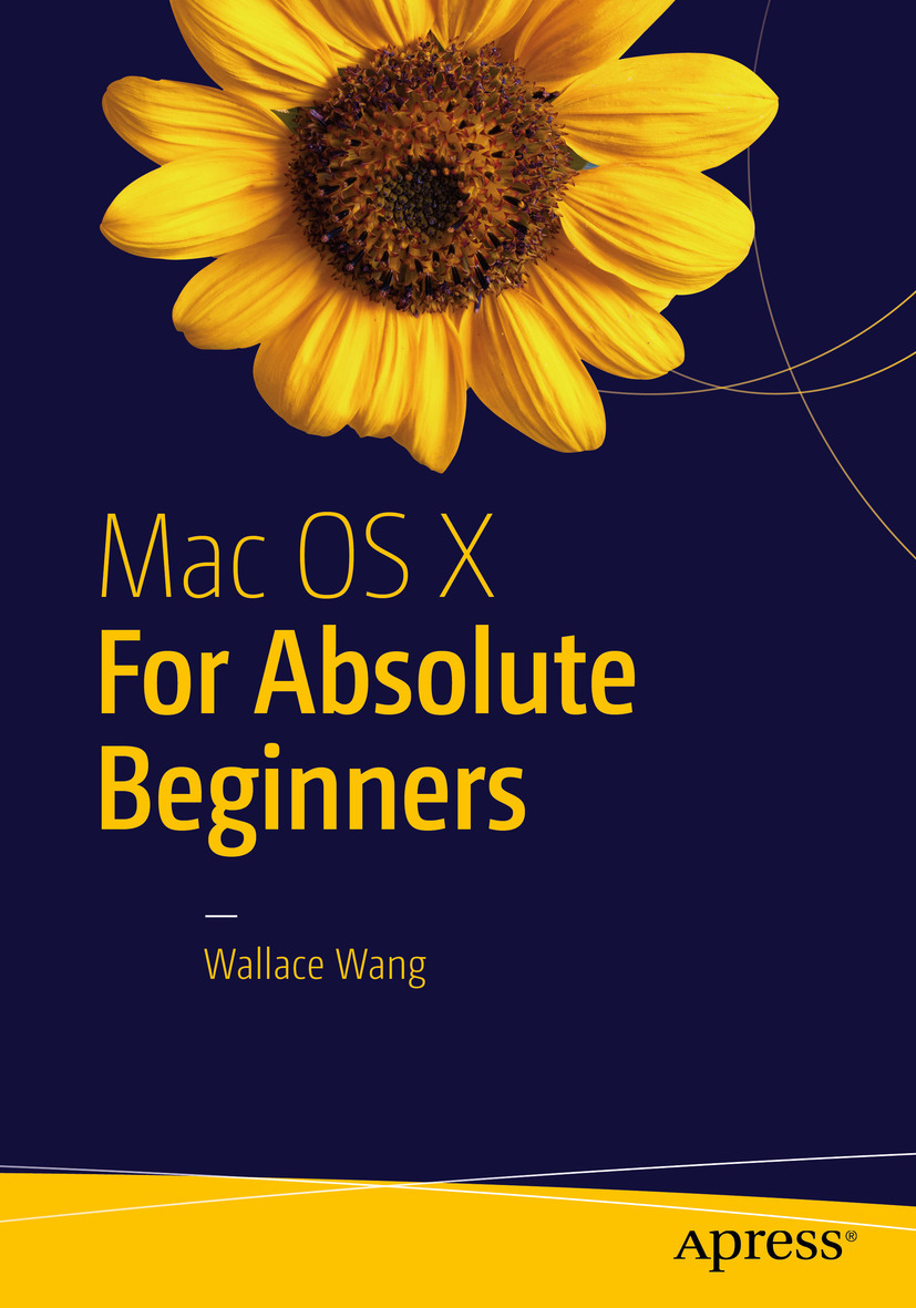 Wang, Wallace - Mac OS X for Absolute Beginners, ebook