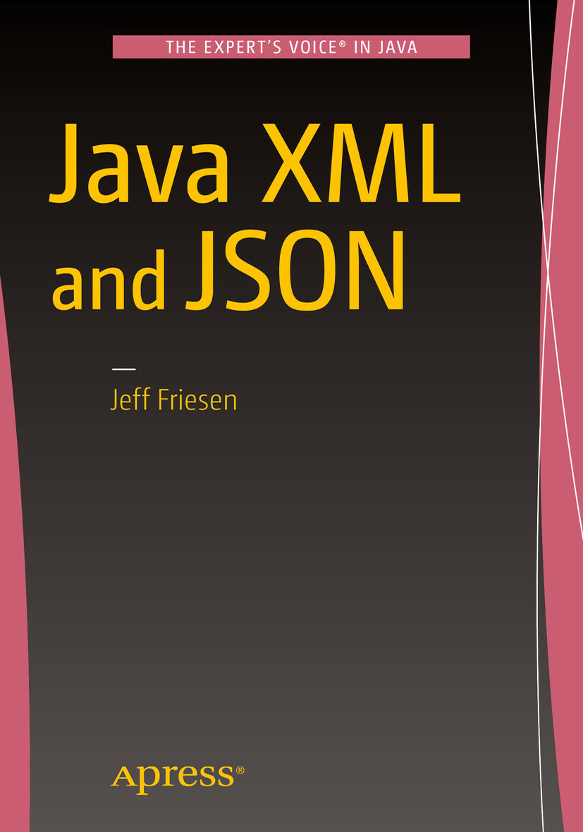 FRIESEN, JEFF - Java XML and JSON, ebook