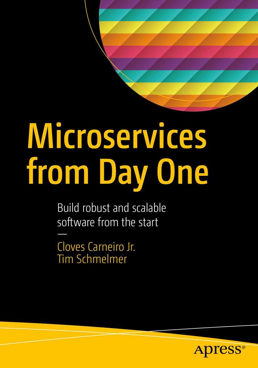 Jr., Cloves Carneiro - Microservices From Day One, ebook
