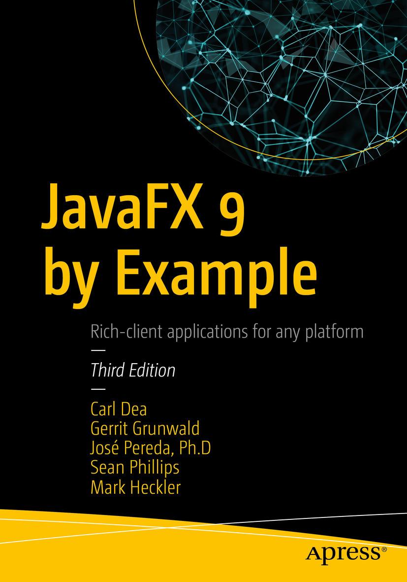 Dea, Carl - JavaFX 9 by Example, ebook