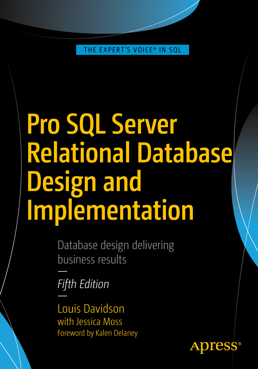 Davidson, Louis - Pro SQL Server Relational Database Design and Implementation, e-bok