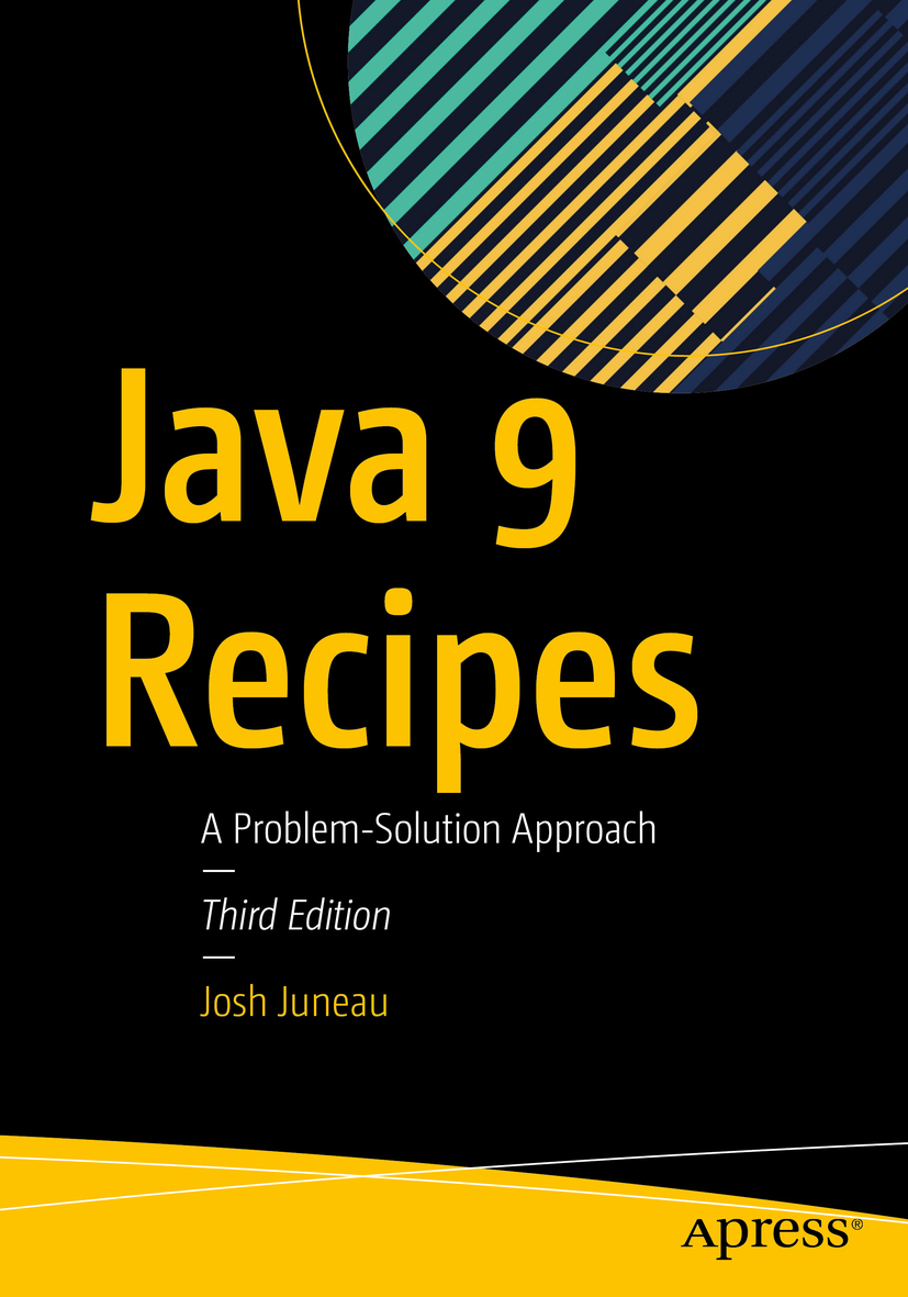 Juneau, Josh - Java 9 Recipes, ebook