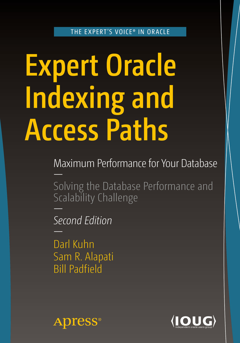 Alapati, Sam R - Expert Oracle Indexing and Access Paths, e-kirja