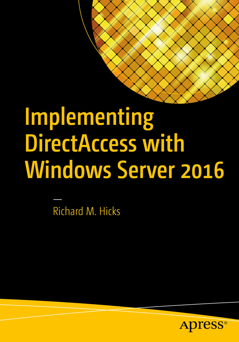 Hicks, Richard M. - Implementing DirectAccess with Windows Server 2016, ebook