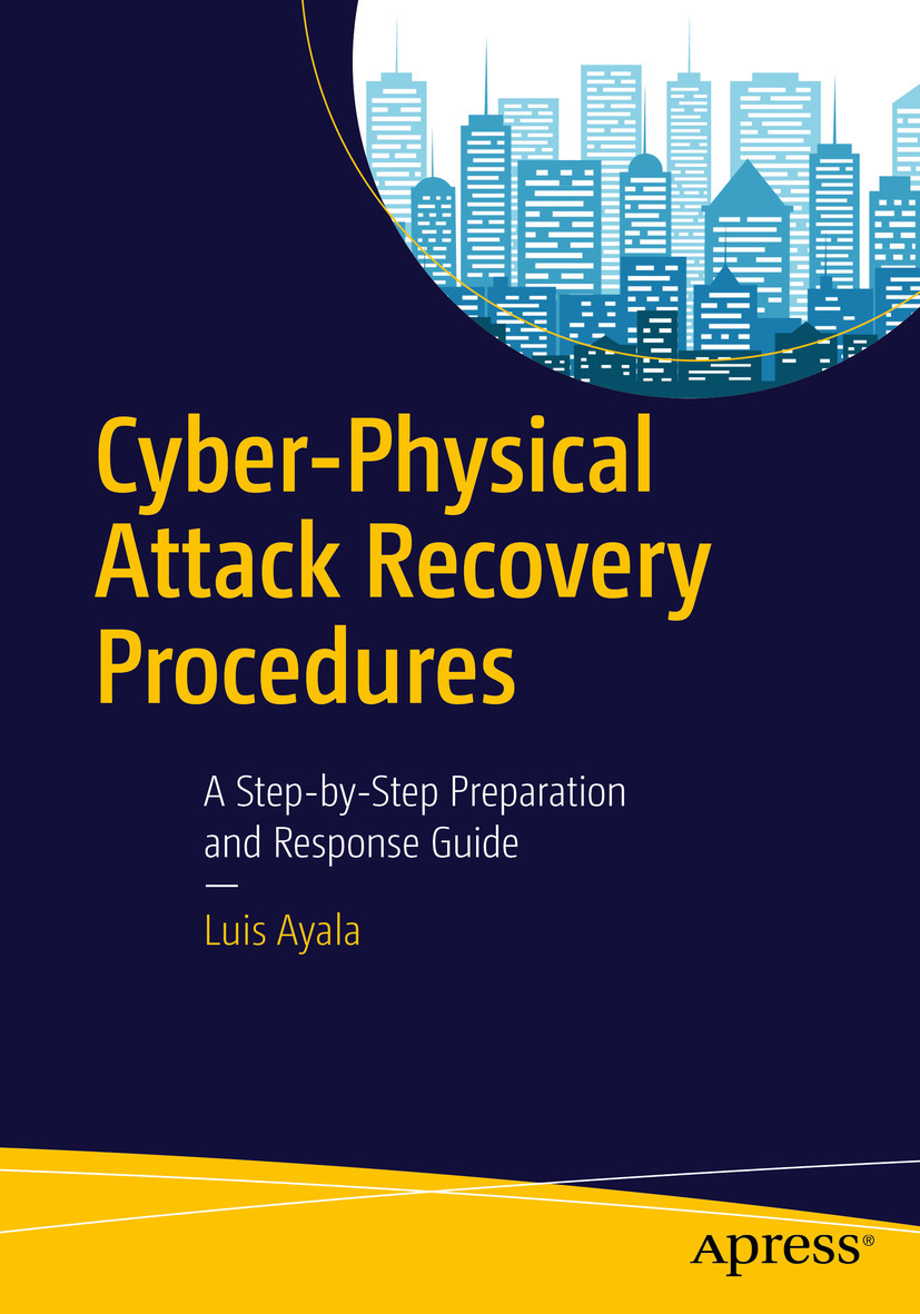 Ayala, Luis - Cyber-Physical Attack Recovery Procedures, ebook