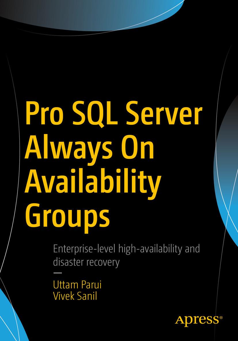 Parui, Uttam - Pro SQL Server Always On Availability Groups, ebook