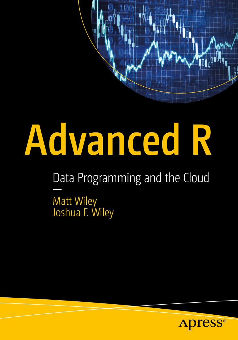 Wiley, Joshua F. - Advanced R, ebook