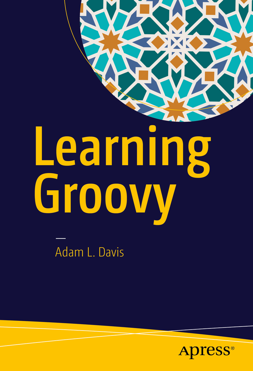 Davis, Adam L. - Learning Groovy, ebook